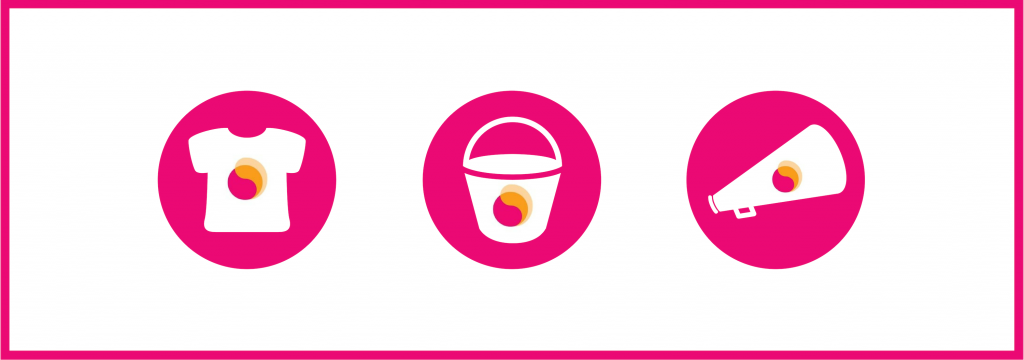 Graphic on a white background with three pink circles in the centre. One circle with a t-shirt outline and a Mental Health Reform icon, one with a bucket outline and a Mental Health Reform icon, and one with a speaker outline and a Mental Health Reform icon. A pink boarder lines the image.